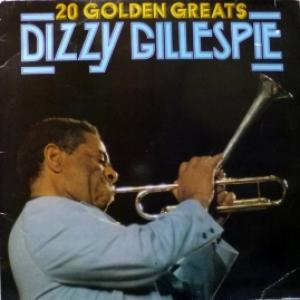Dizzy Gillespie - 20 Golden Greats