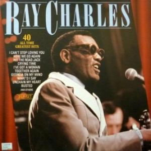 Ray Charles - 40 All Time Greatest Hits