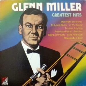 Glenn Miller Orchestra - Greatest Hits