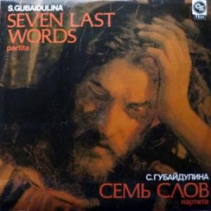 Sofia Gubaidulina (София Губайдулина) - Seven Last Words - Partita / Семь Слов - Партита