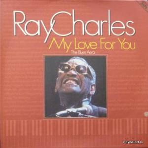 Ray Charles - My Love For You (The Blues Era)
