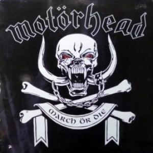 Motorhead - March Or Die