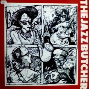 Jazz Butcher, The - Real Men