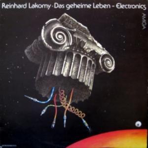 Reinhard Lakomy - Das Geheime Leben - Electronics