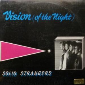 Solid Strangers - Vision (Of The Night)