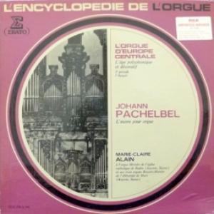 Johann Pachelbel - L'œuvre Pour Orgue (feat. Marie-Claire Alain) (6 LP Box)
