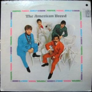 American Breed,The - Pumpkin,Powder,Scarlet & Green