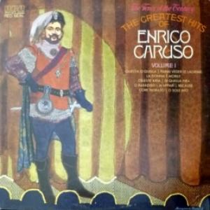 Enrico Caruso - The Greatest Hits Vol. 1 - The Tenor Of The Century