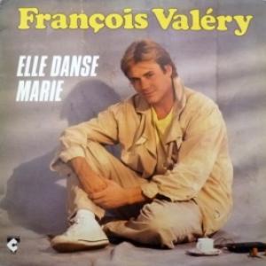 Francois Valery - Elle Danse Marie