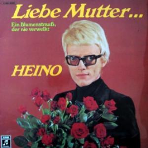 Heino - Liebe Mutter...Ein Blumenstrauß, Der Nie Verwelkt