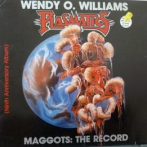 Wendy O. Williams (Plasmatics) - Maggots: The Record