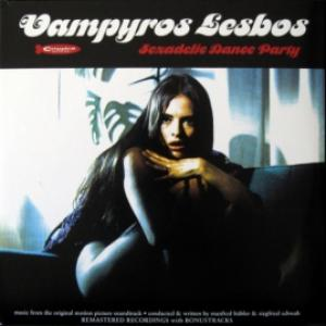 Manfred Hübler & Siegfried Schwab - Vampyros Lesbos: Sexadelic Dance Party