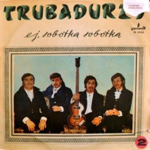 Trubadurzy - Ej, Sobótka Sobótka