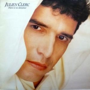Julien Clerc - There Is No Distance