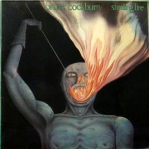 Bruce Cockburn - Stealing Fire