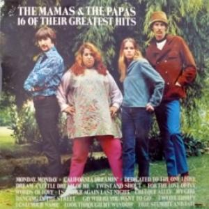 Mamas & Papas,The - 16 Of Their Greatest Hits