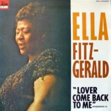 Ella Fitzgerald - Lover Come Back To Me