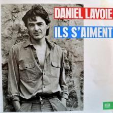 Daniel Lavoie - Ils S'Aiment