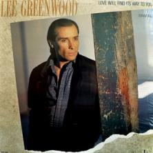 Lee Greenwood - Love Will Find Its Way To You