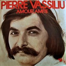 Pierre Vassiliu - Amour Amitié