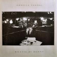 Ornella Vanoni - Ricetta Di Donna