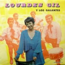 Lourdes Gil Y Los Galantes - Lourdes Gil Y Los Galantes
