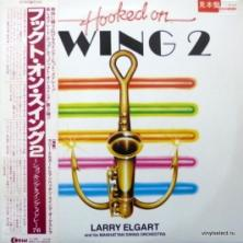 Larry Elgart & His Manhattan Swing Orchestra - Hooked On Swing 2