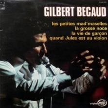 Gilbert Becaud - Gilbert Bécaud - Compilation