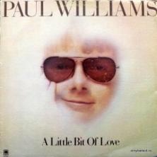 Paul Williams - A Little Bit Of Love