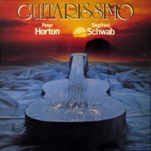 Peter Horton & Siegfried Schwab - Guitarissimo