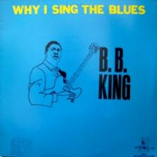 B.B. King - Why I Sing the Blues