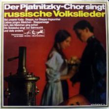 Pjatnitzky Choir (Хор Им. М. Е. Пятницкого) - Russische Volkslieder