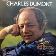 Charles Dumont - L'Or Du Temps