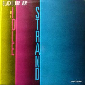 Idle Strand - Blackberry Way