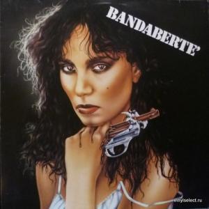 Loredana Berté - Bandabertè