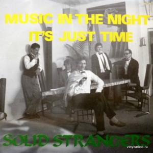 Solid Strangers - Music In The Night / It's Just Time