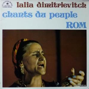 Lalia Dimitrievitch - Chants Du Peuple Rom