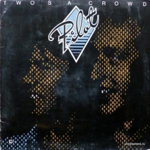 Pilot - Two's A Crowd (produced by Alan Parsons)