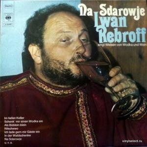 Ivan Rebroff - Na Sdarowje