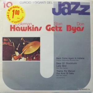 Stan Getz / Coleman Hawkins / Don Byas - I Giganti Del Jazz Vol. 10