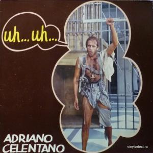 Adriano Celentano - Uh… Uh…