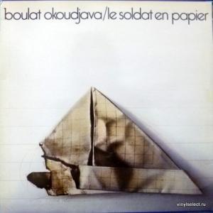 Булат Окуджава - Le Soldat En Papier