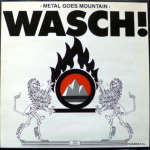 Wasch! - Metal Goes Mountain