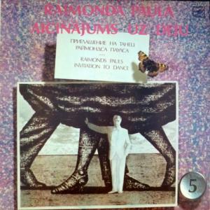 Раймонд Паулс - Приглашение На Танец - Raimonda Paula Aicinājums Uz Deju