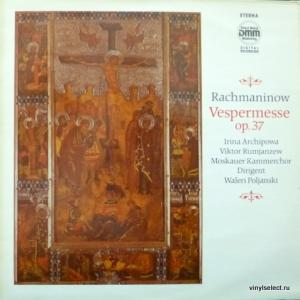 Сергей Рахманинов (Sergei Rachmaninoff) - Vespermesse op.37