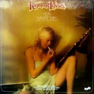 Raymond Lefevre - Film Symphonies