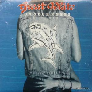 Great White - On Your Knees (The First LP)