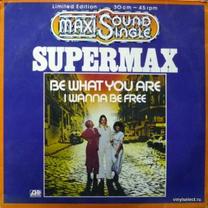 Supermax - Be What You Are