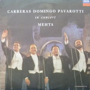 Carreras, Domingo, Pavarotti (The Three Tenors) - In Concert (feat. Zubin Mehta)