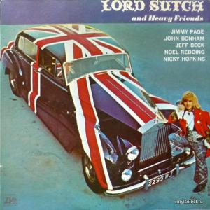 Lord Sutch And Heavy Friends - Lord Sutch And Heavy Friends (feat. Jimmy Page, Jeff Beck, John Bonham...)